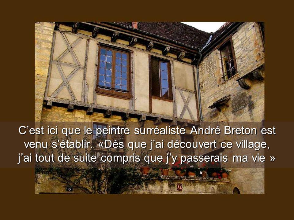 C'est ici que le peintre surréaliste André Breton est venu s'établir