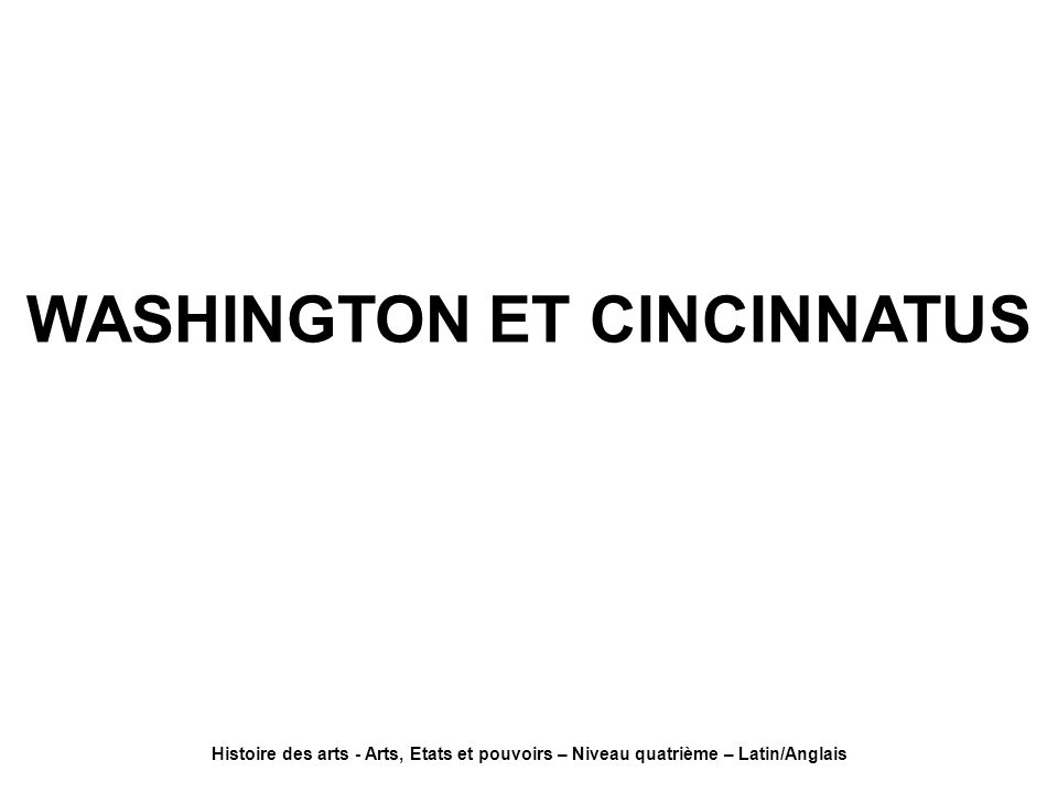 WASHINGTON ET CINCINNATUS