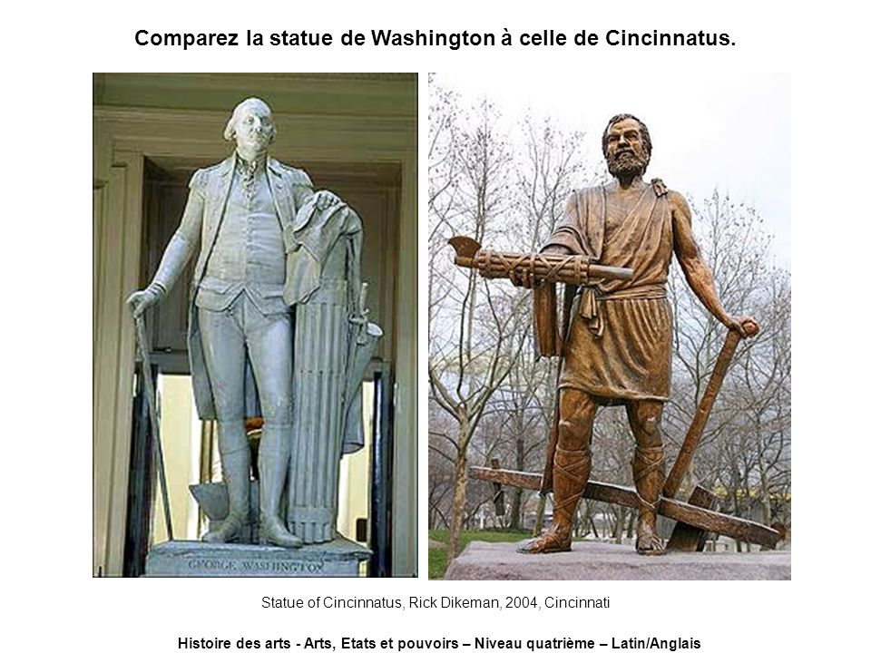 Comparez la statue de Washington à celle de Cincinnatus.