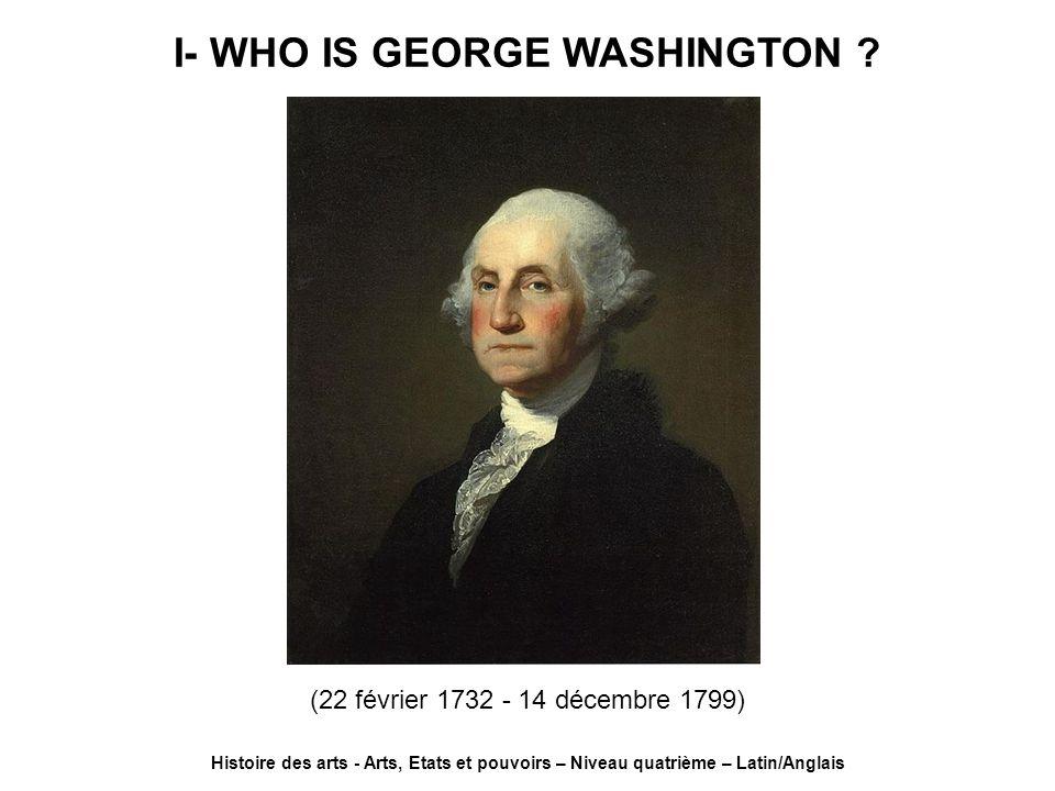 I- WHO IS GEORGE WASHINGTON