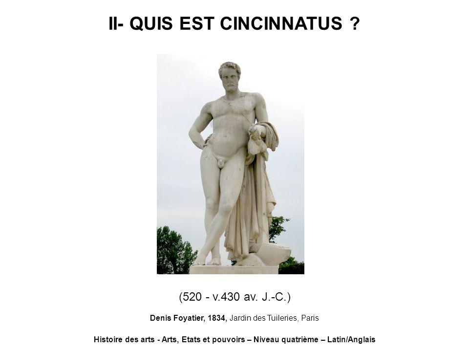 II- QUIS EST CINCINNATUS
