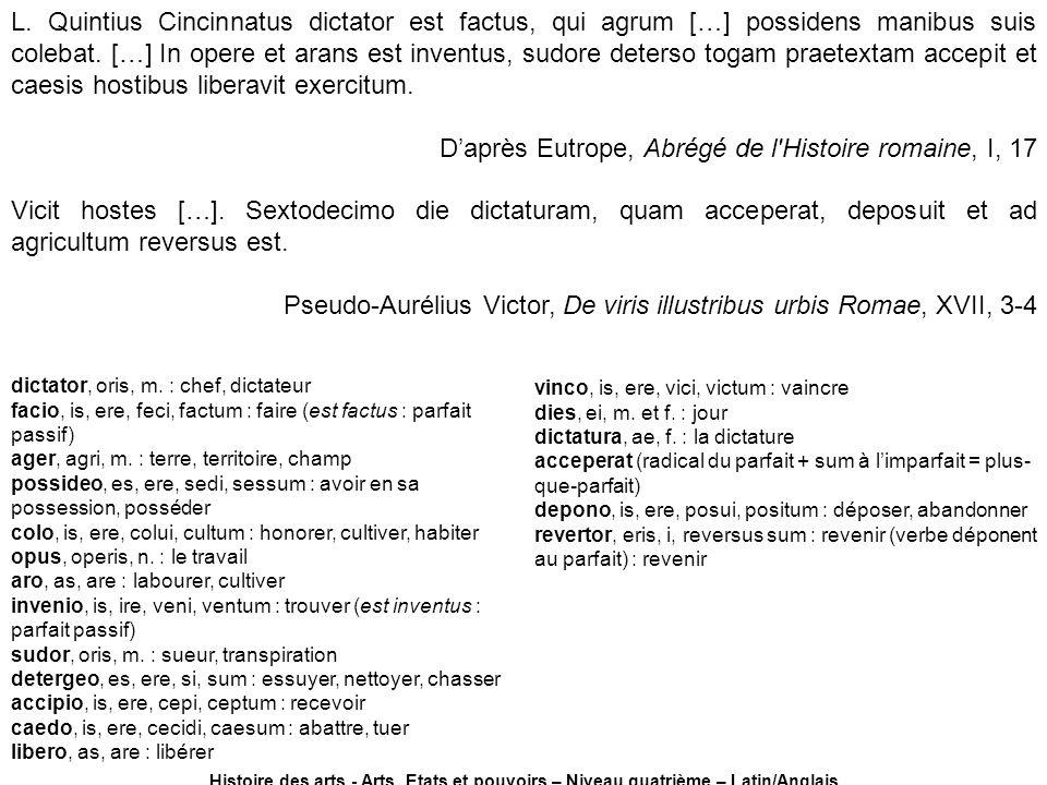 D'après Eutrope, Abrégé de l Histoire romaine, I, 17