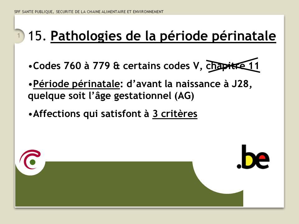 15. Pathologies de la période périnatale