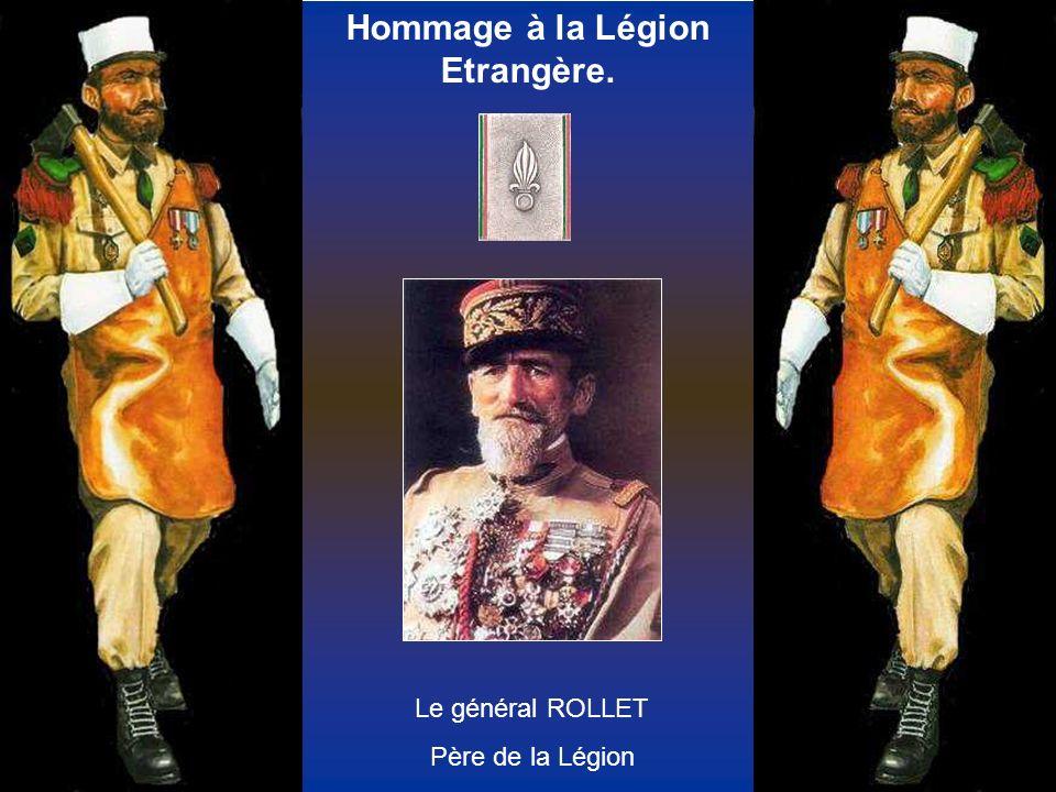 Hommage à la Légion Etrangère.