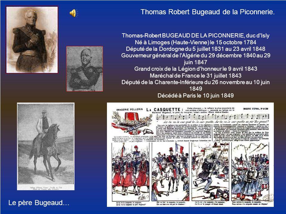 Thomas Robert Bugeaud de la Piconnerie.