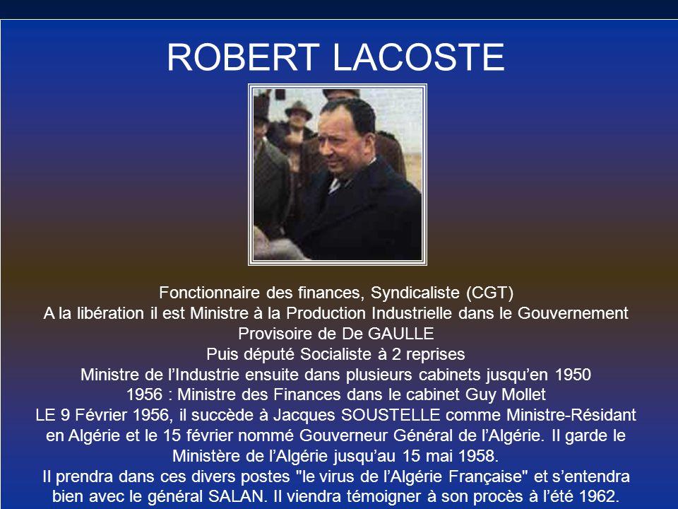 ROBERT LACOSTE Fonctionnaire des finances, Syndicaliste (CGT)