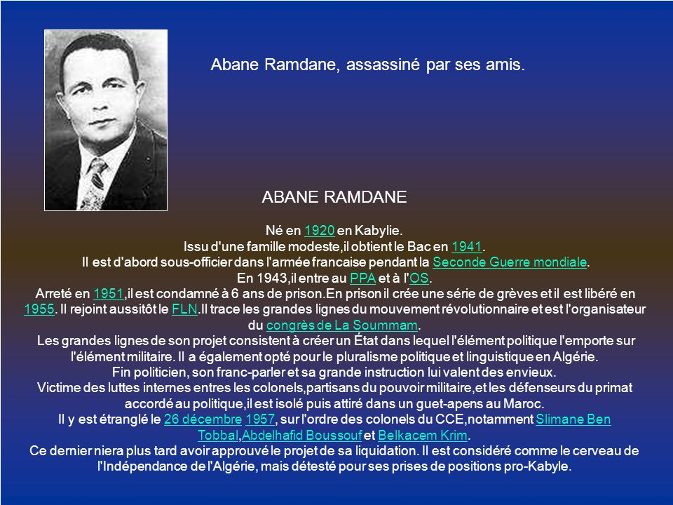 Abane Ramdane, assassiné par ses amis.
