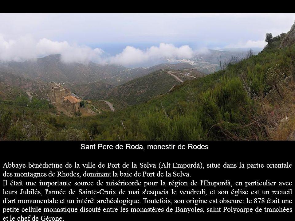 Abbaye bénédictine de la ville de Port de la Selva (Alt Empordà), situé dans la partie orientale des montagnes de Rhodes, dominant la baie de Port de la Selva.