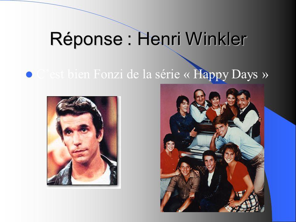 Réponse : Henri Winkler