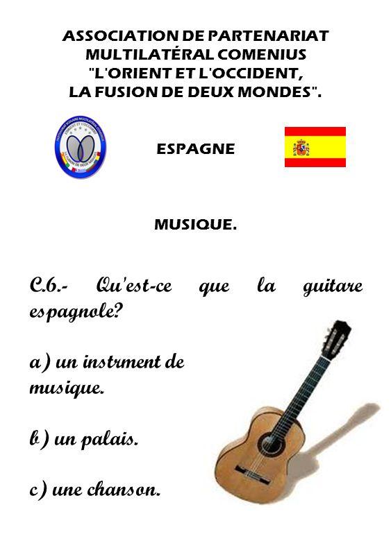 C.6.- Qu est-ce que la guitare espagnole