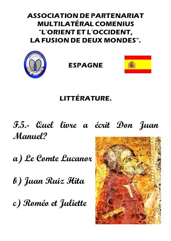 F.5.- Quel livre a écrit Don Juan Manuel