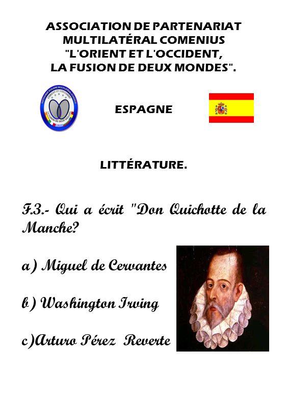 F.3.- Qui a écrit Don Quichotte de la Manche