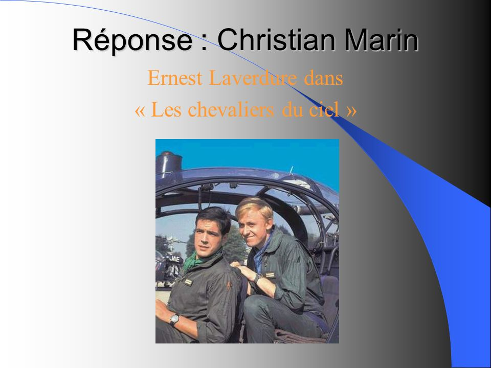 Réponse : Christian Marin