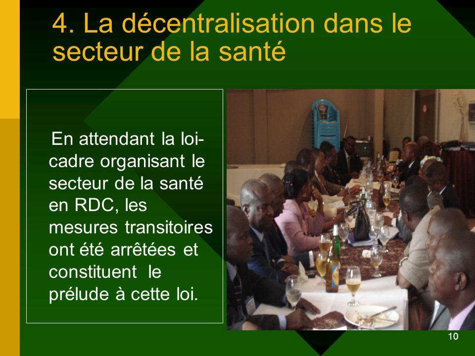 4. La décentralisation dans le secteur de la santé