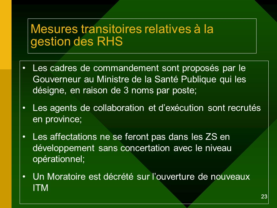 Mesures transitoires relatives à la gestion des RHS