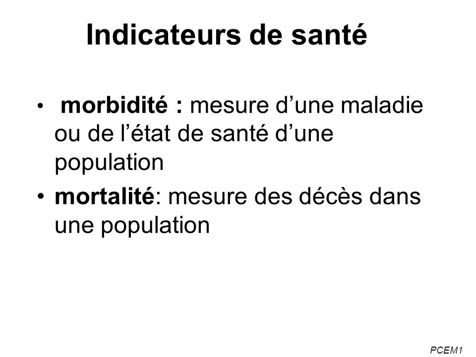 Indicateurs de santé mortalité: mesure des décès dans une population