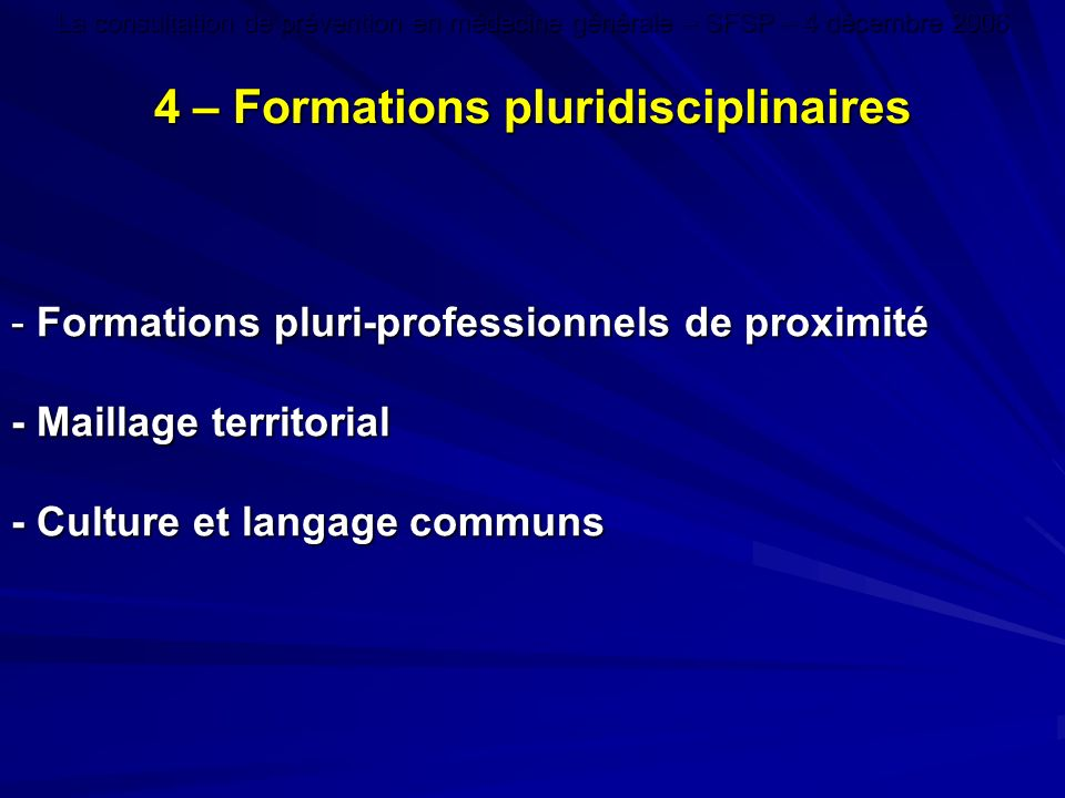 4 – Formations pluridisciplinaires