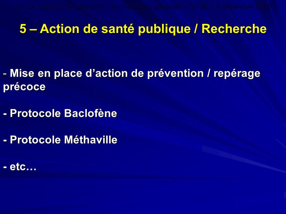 5 – Action de santé publique / Recherche