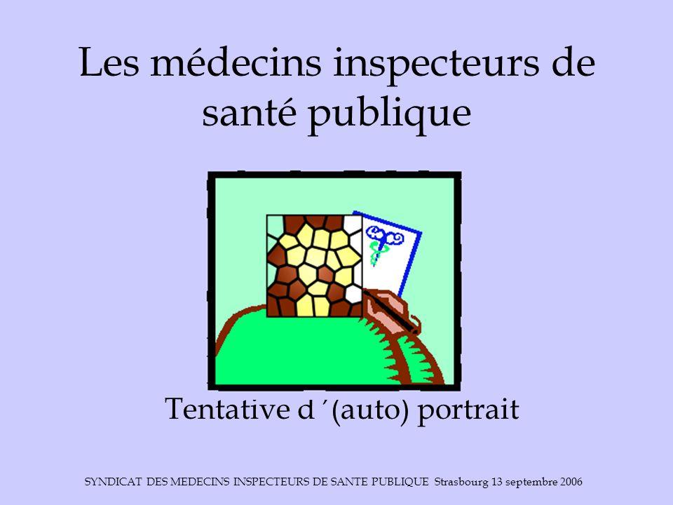 Les médecins inspecteurs de santé publique