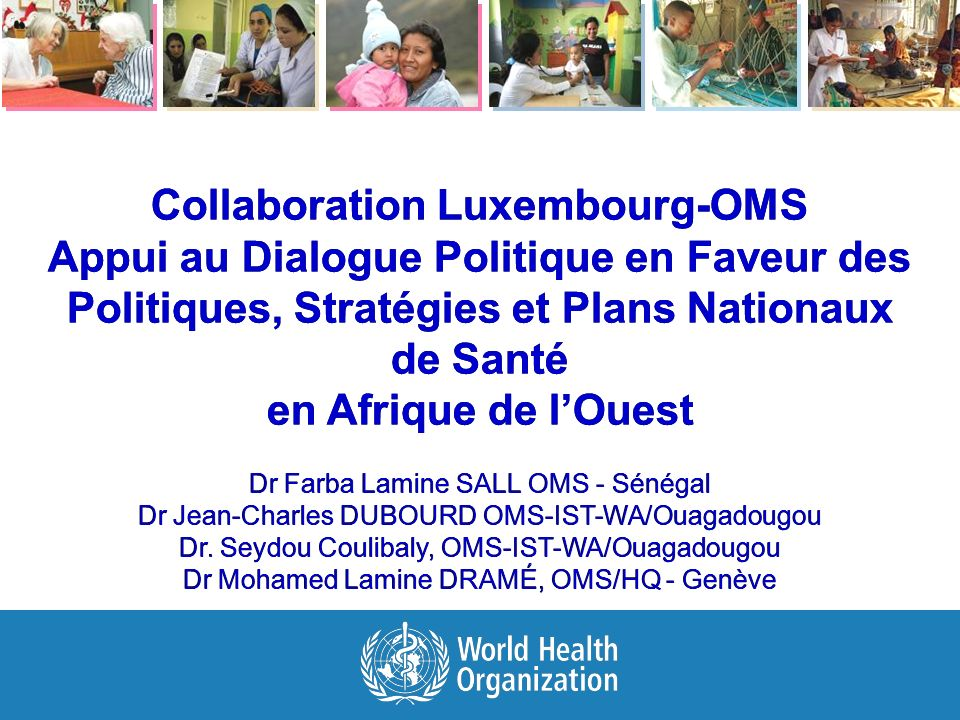 Collaboration Luxembourg-OMS