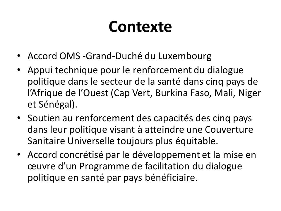 Contexte Accord OMS -Grand-Duché du Luxembourg