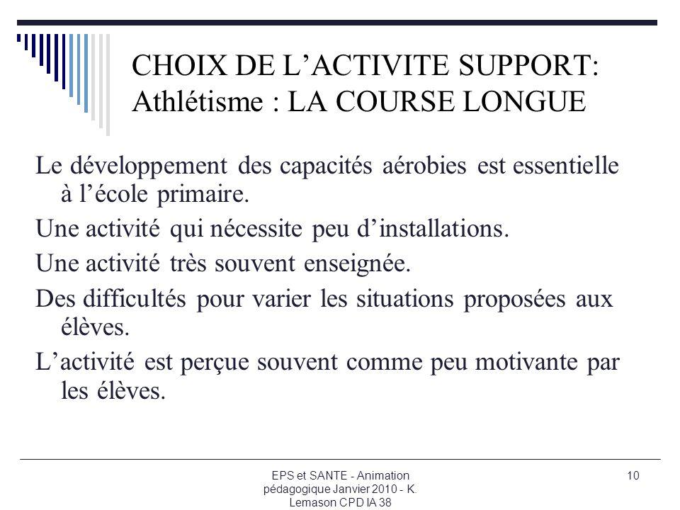 CHOIX DE L'ACTIVITE SUPPORT: Athlétisme : LA COURSE LONGUE