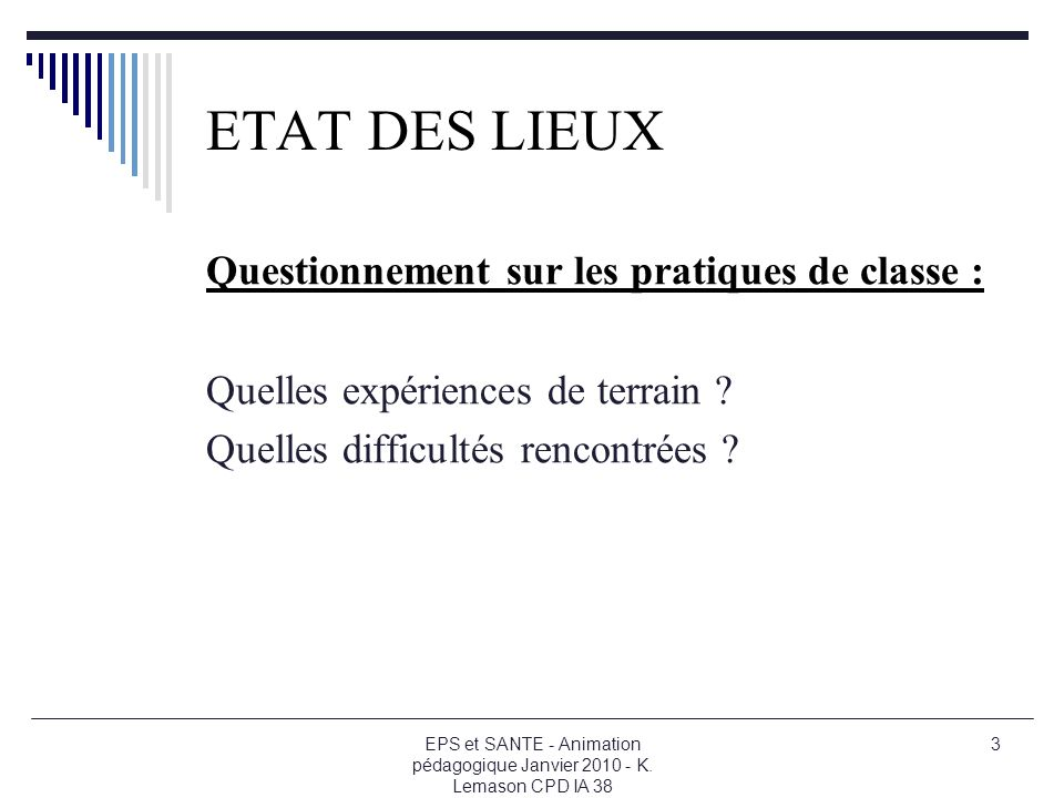 ETAT DES LIEUX Questionnement sur les pratiques de classe :