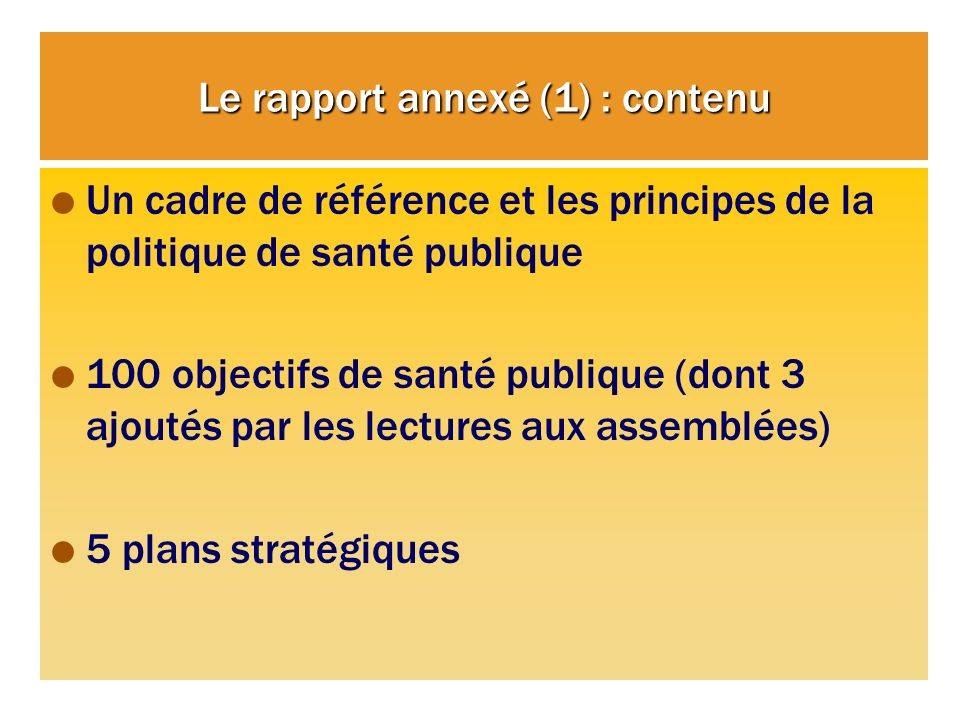 Le rapport annexé (1) : contenu