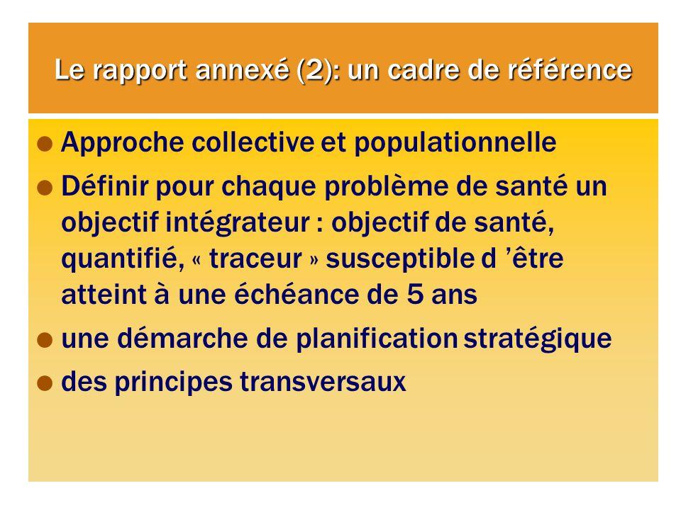 Le rapport annexé (2): un cadre de référence
