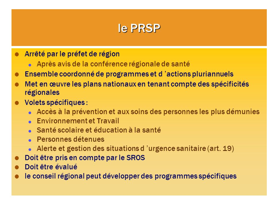 le PRSP Arrêté par le préfet de région
