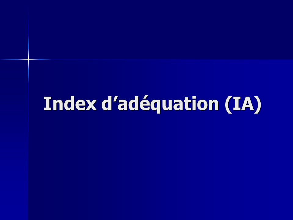 Index d'adéquation (IA)