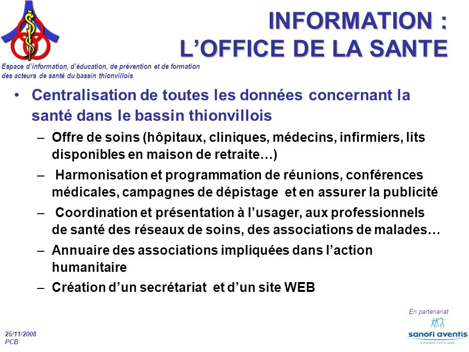INFORMATION : L'OFFICE DE LA SANTE