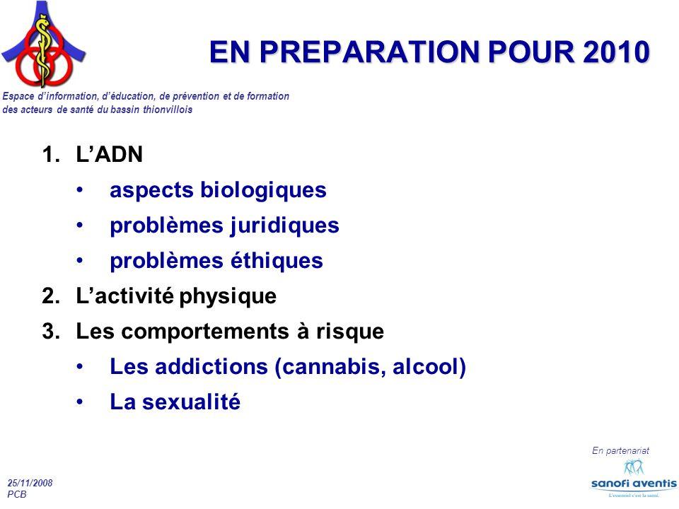 EN PREPARATION POUR 2010 L'ADN aspects biologiques