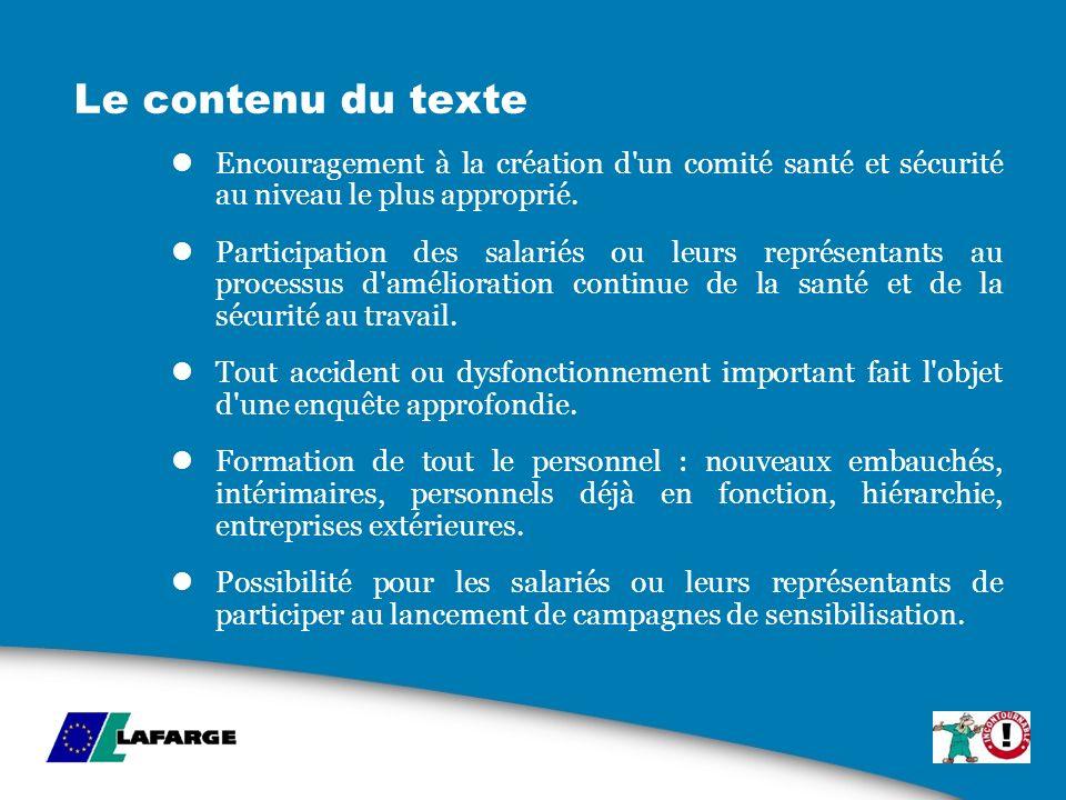 Le contenu du texte Encouragement à la création d un comité santé et sécurité au niveau le plus approprié.