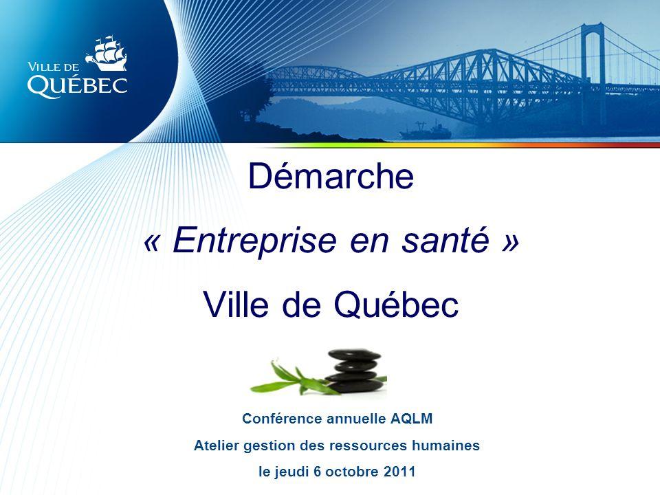 Démarche « Entreprise en santé » Ville de Québec