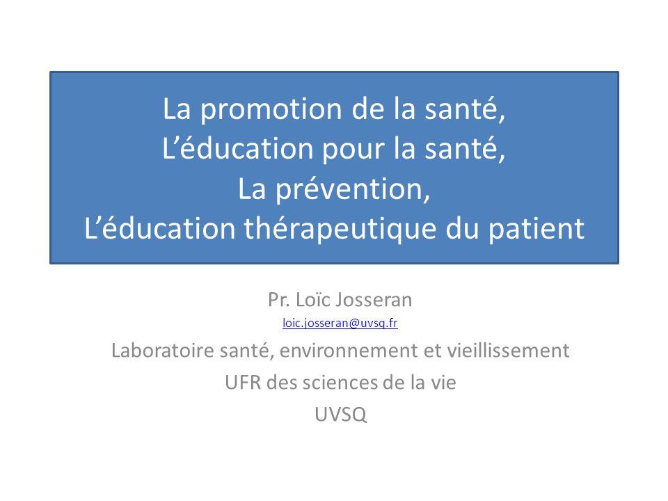 La promotion de la santé, L'éducation pour la santé, La prévention, L'éducation thérapeutique du patient