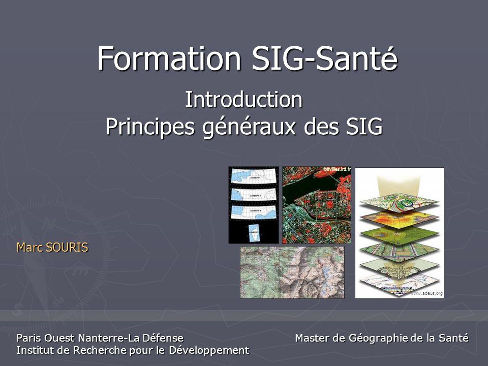 Introduction Principes généraux des SIG