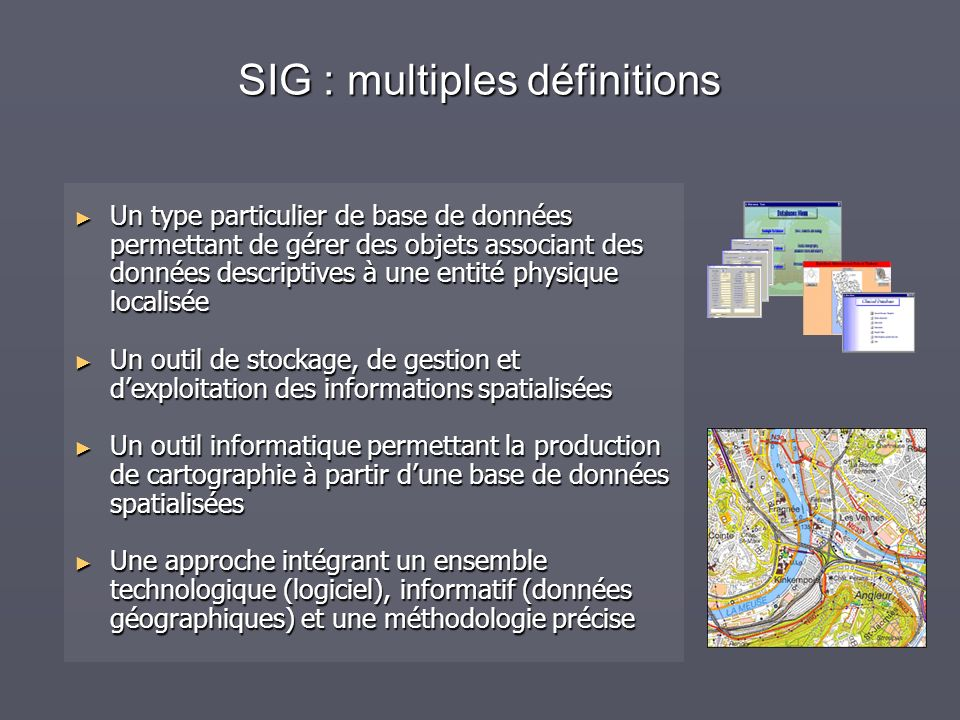 SIG : multiples définitions