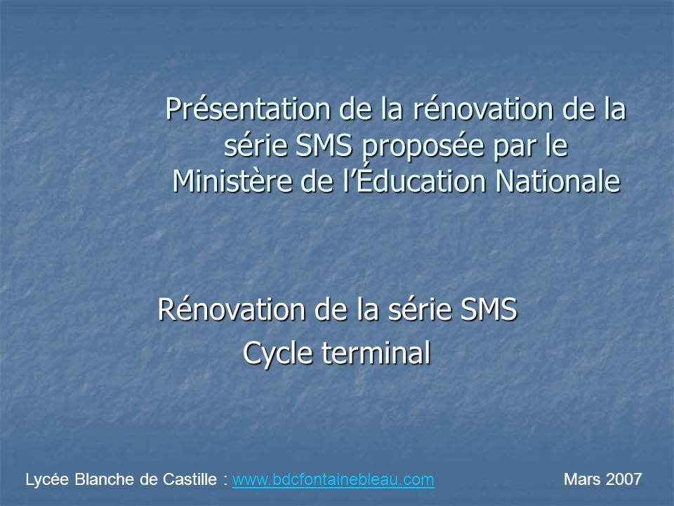 Rénovation de la série SMS Cycle terminal