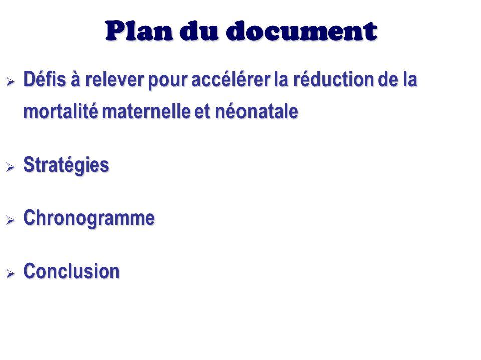 Plan du document Défis à relever pour accélérer la réduction de la mortalité maternelle et néonatale.