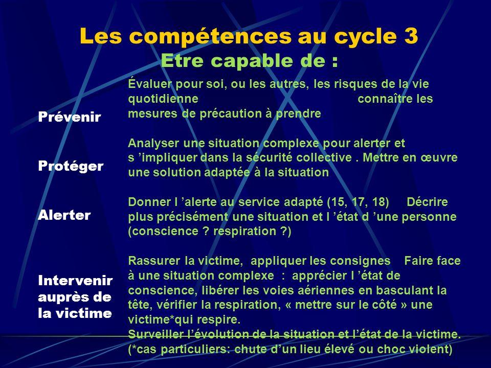 Les compétences au cycle 3 Etre capable de :