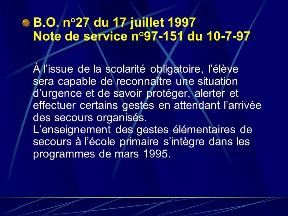 B.O. n°27 du 17 juillet 1997 Note de service n°97-151 du 10-7-97