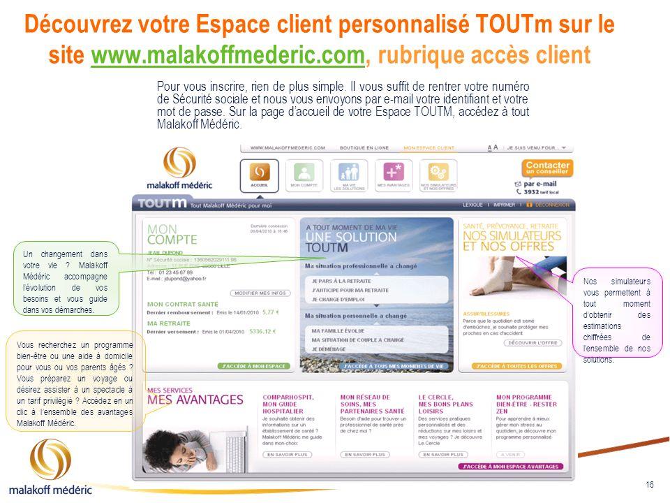 Découvrez votre Espace client personnalisé TOUTm sur le site www
