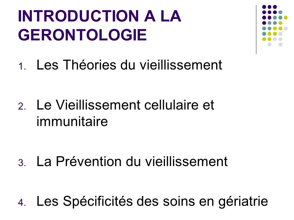 INTRODUCTION A LA GERONTOLOGIE