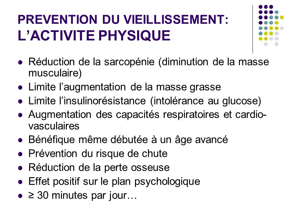 PREVENTION DU VIEILLISSEMENT: L'ACTIVITE PHYSIQUE