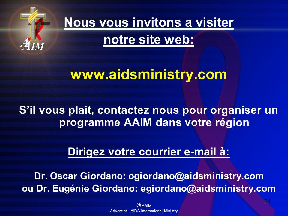 www.aidsministry.com Nous vous invitons a visiter notre site web: