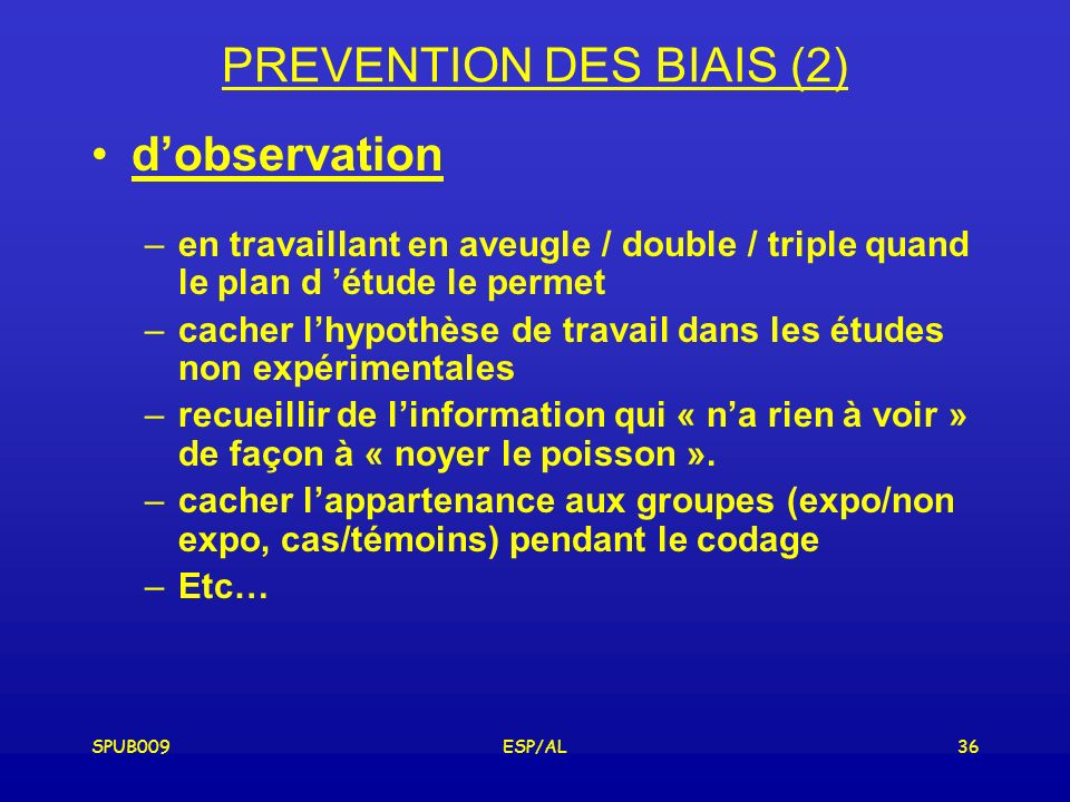 PREVENTION DES BIAIS (2)