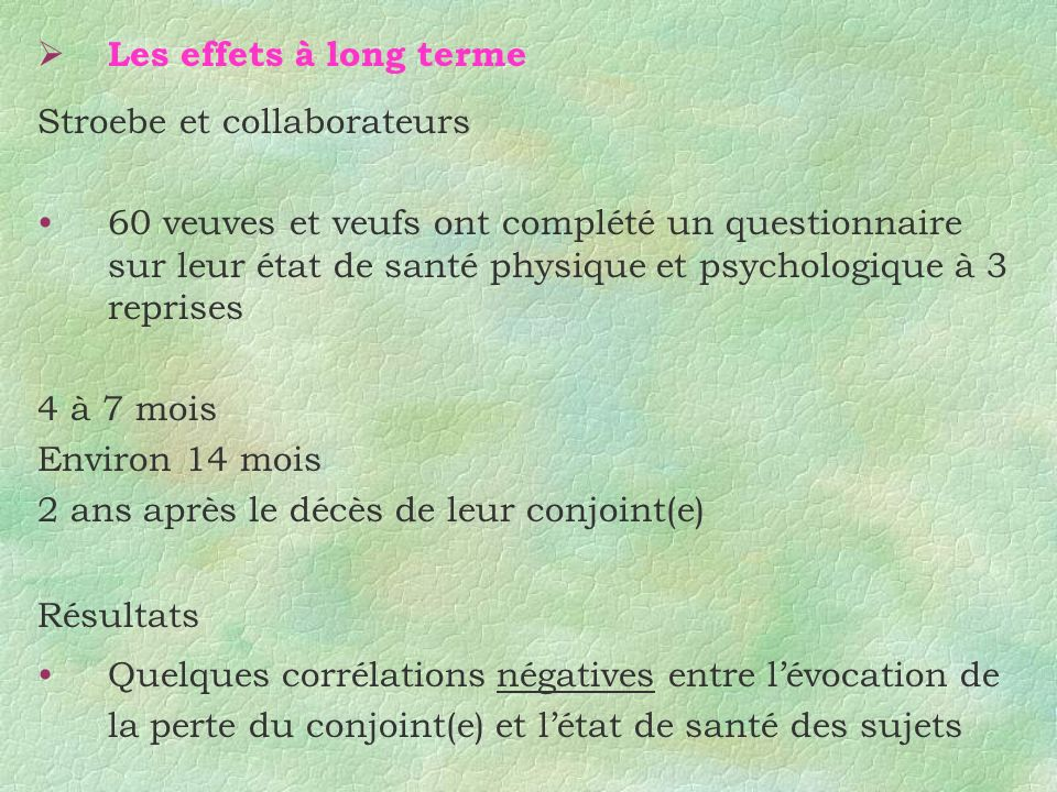 Les effets à long terme Stroebe et collaborateurs.