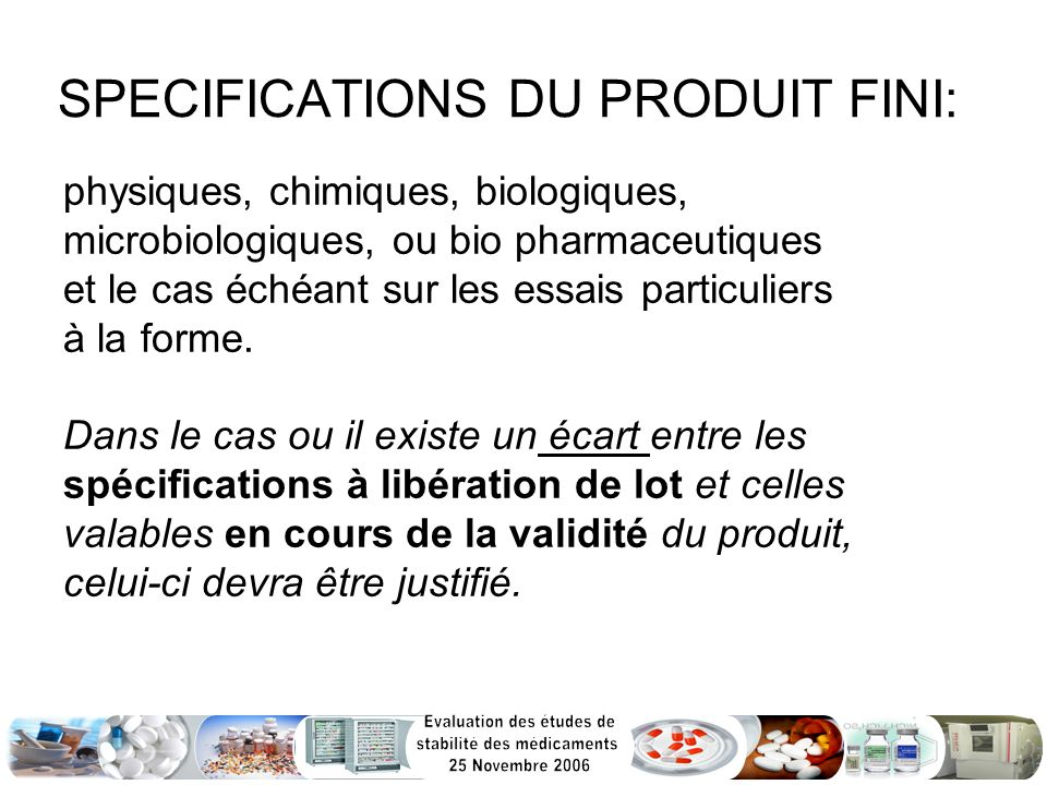 SPECIFICATIONS DU PRODUIT FINI: