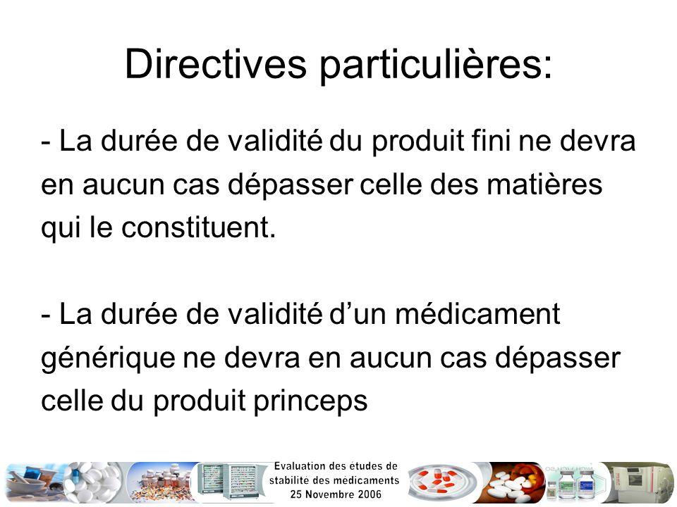 Directives particulières: